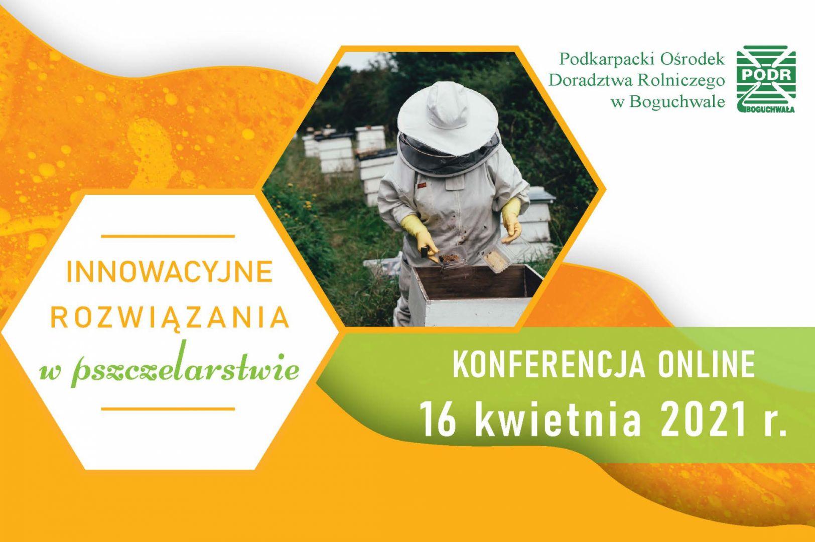 Innowacyjne rozwiązania w pszczelarstwie - Konferencja Online
