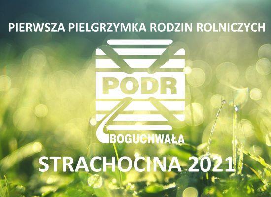 Pierwsza Ogólnopolska Pielgrzymka Rodzin Rolniczych - Strachocina 2021