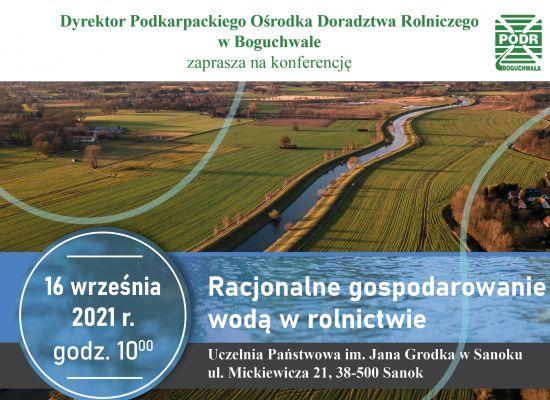 Racjonalne gospodarowanie wodą w rolnictwie- zaproszenie na konferencję